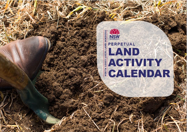 NORTH COAST LOCAL LAND SERVICES PERPETUAL LAND ACTIVITY CALENDAR